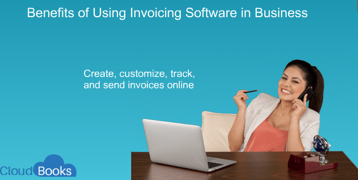 Benefits of Using Invoicing Software in Business